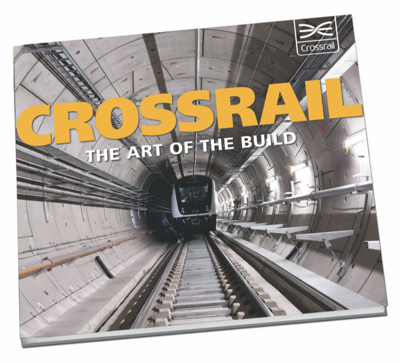 Crossrail: The Art of the Build