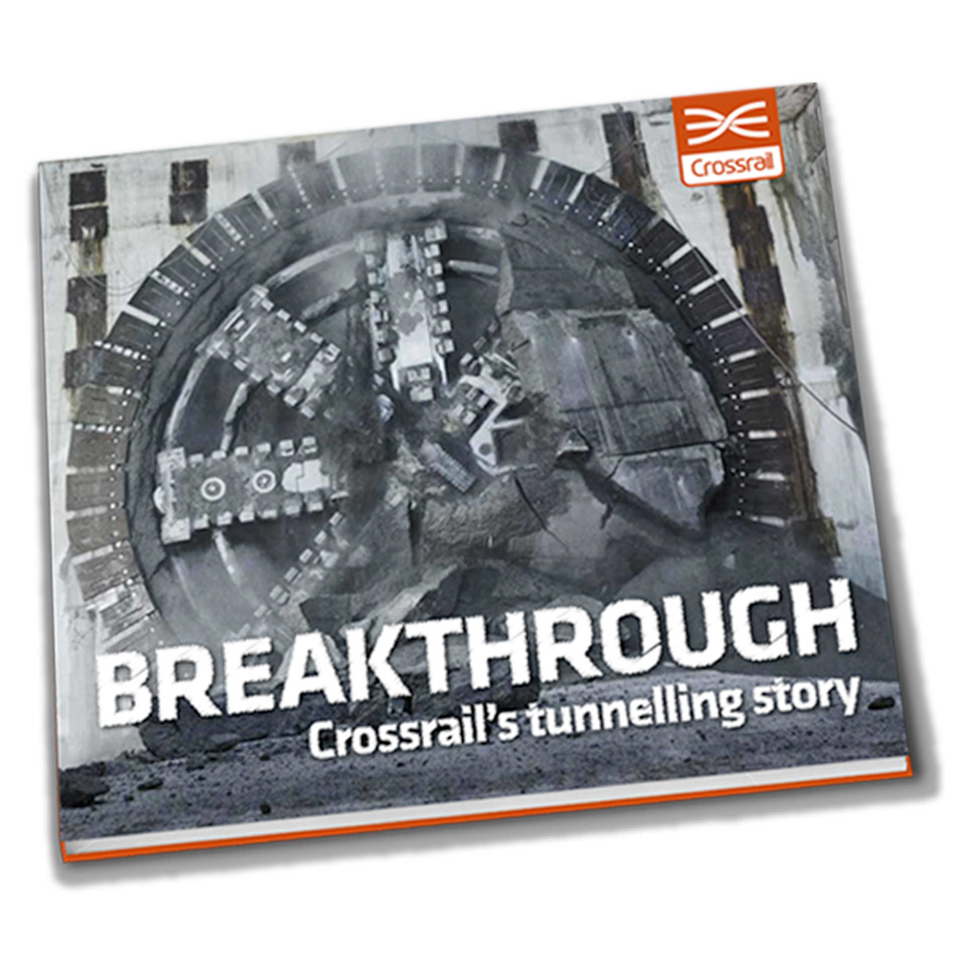 Breakthrough: Crossrail's Tunnnelling Story_book cover