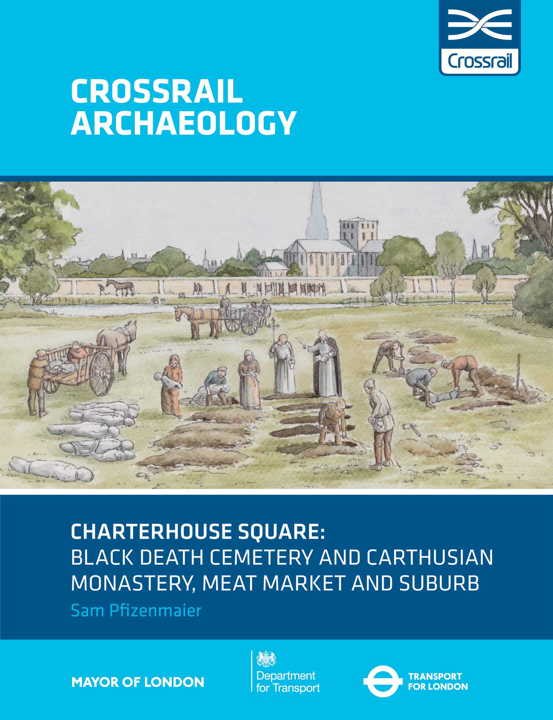 Charterhouse Square: Black Death cemetery and Carthusian monastery, Meat Market and suburb